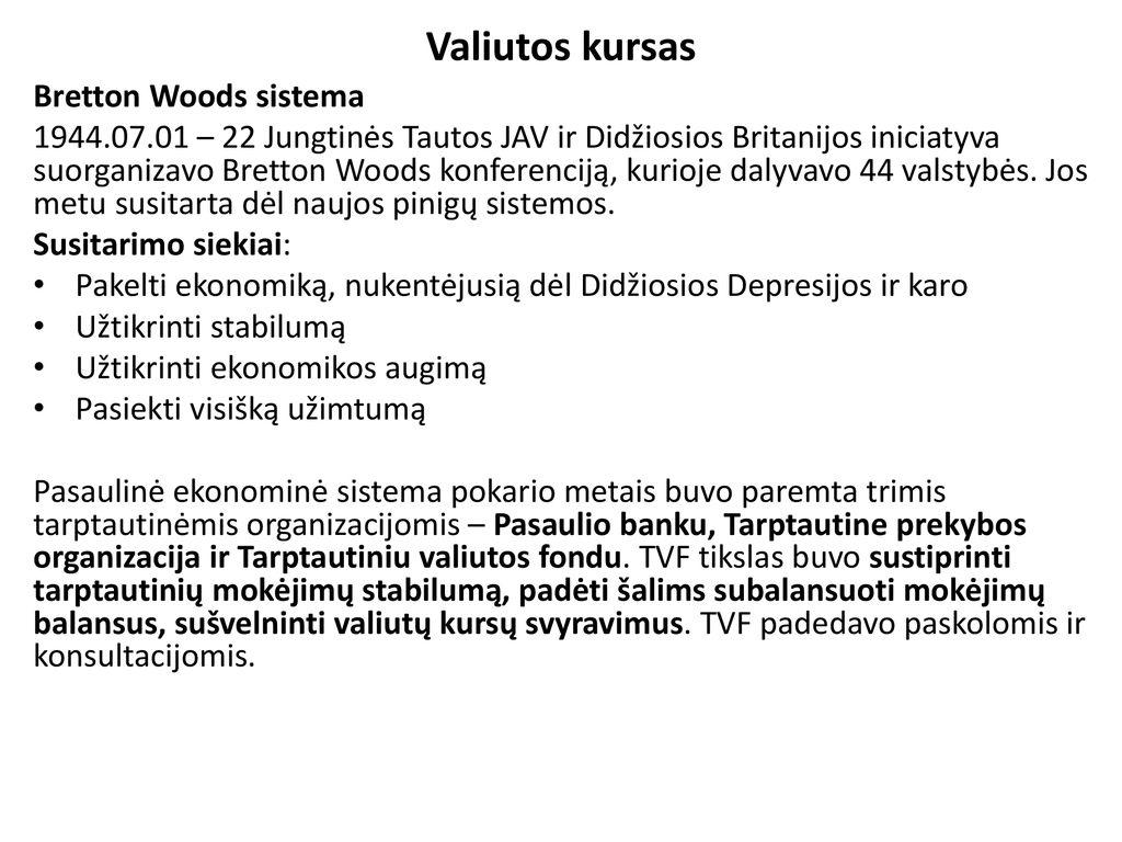 tarptautinės prekybos pinigų sistema)