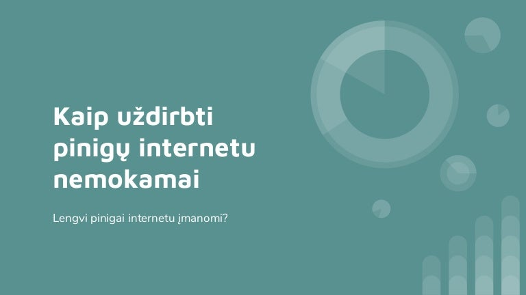 teisti bdai udirbti papildom pajam internete)