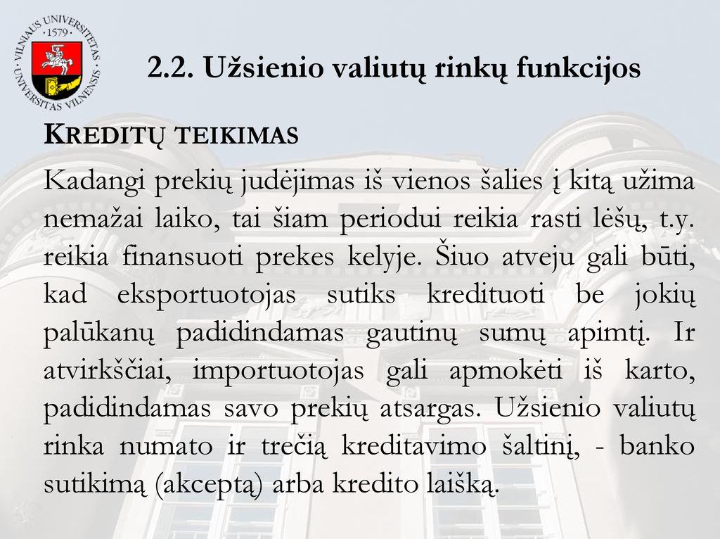 prekybos gautinų sumų diskontavimo sistemos reikšmė)