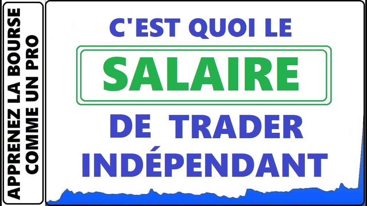 trader d options binaires salaire binarini opcion prekybos vaizdas