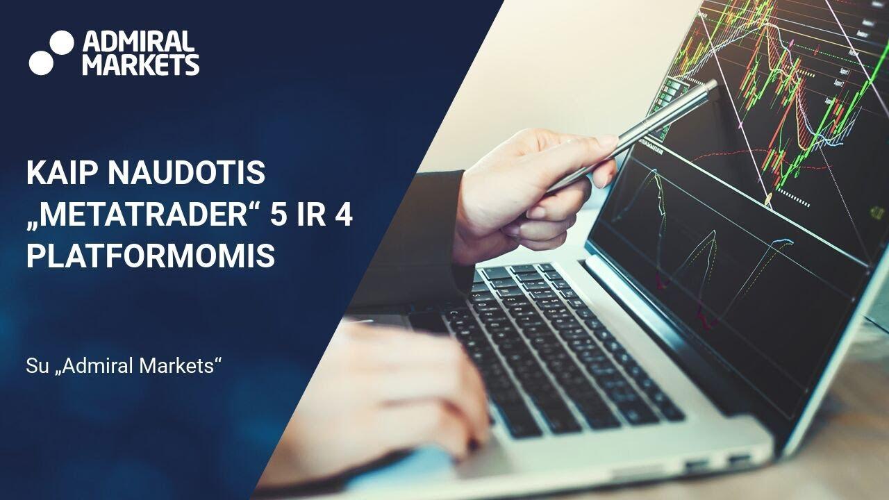 Prekybos platformos – MT4 ar MT5 | archviz.lt