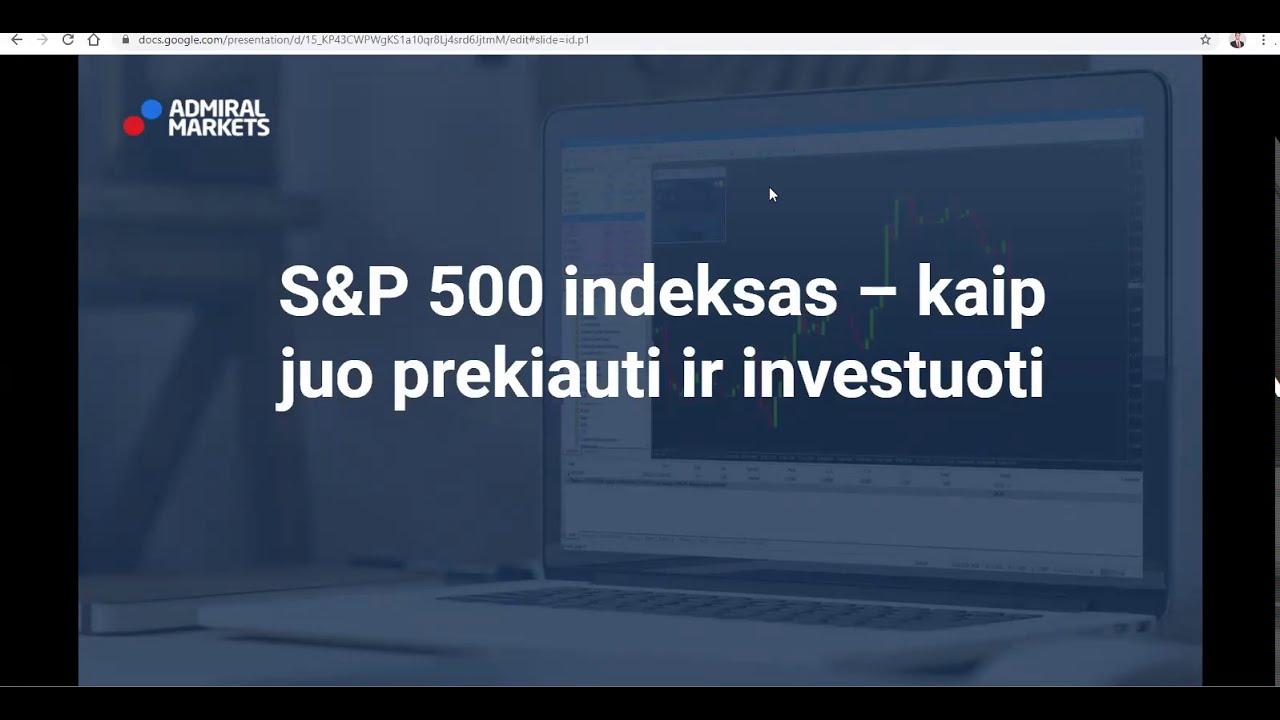 sp500 prekybos strategija)