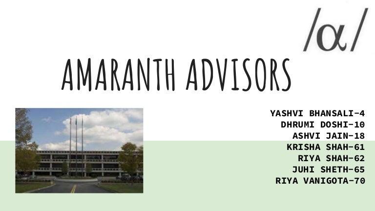 amaranth advisors prekybos strategija)